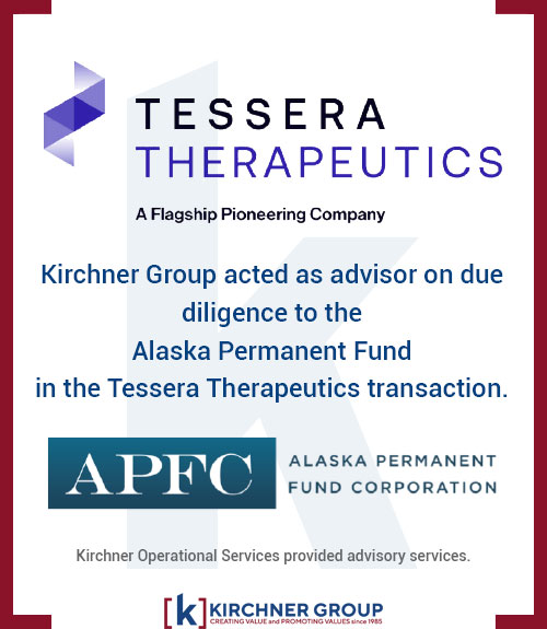 Kirchner Group acted as advisor on due diligence to the Alaska Permanent Fund in the Tessera Therapeutics transaction.