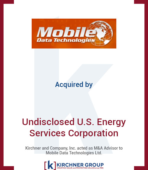 Mobile Data Technologies Acquired by Undisclosed U.S. Energy Services Corporation